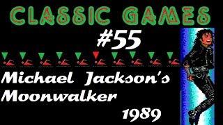 Classic Games - #55 - Michael Jackson's Moonwalker (1989)