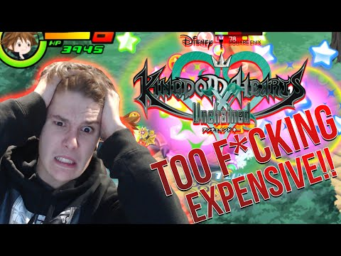 KINGDOM HEARTS UNCHAINED X IS TOO F*CKING EXPENSIVE!!!