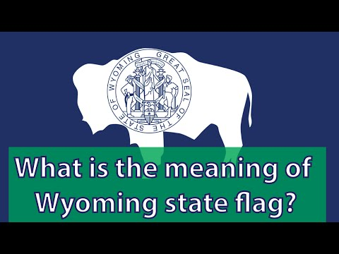 What is the meaning of Wyoming state flag?