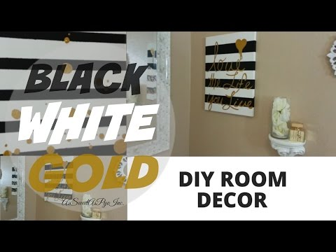 Diy Room Decor! Black, White, & Gold