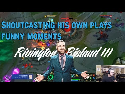 Rivington shoutcasting his own plays - funny moments