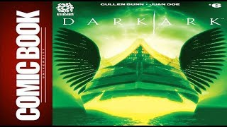 Dark Ark #6 | COMIC BOOK UNIVERSITY