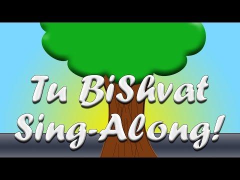 Sing Along with Us to Hashkediyah Porachat/Tu BiShvat Higia
