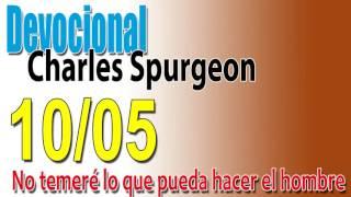 Devocional Charles Spurgeon 10/05 - No temeré lo que pueda hacer el hombre