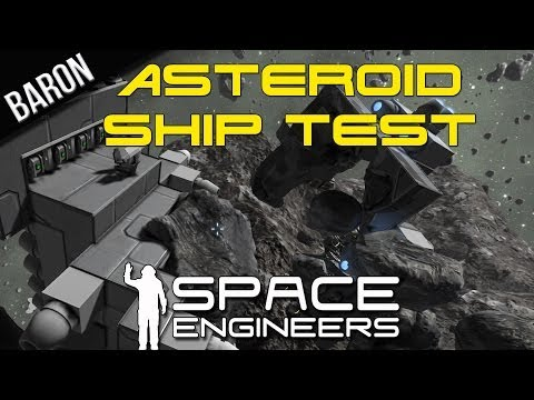 Space Engineers Alpha - Asteroid Ship Testing