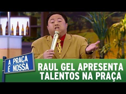 A Praça é Nossa (27/10/16) - Raul Gel apresenta talentos na praça