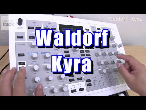Waldorf Kyra Demo & Review