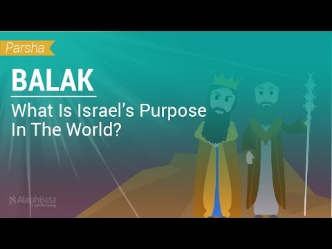 Parshat Balak: What Is Israel's Purpose In The World?