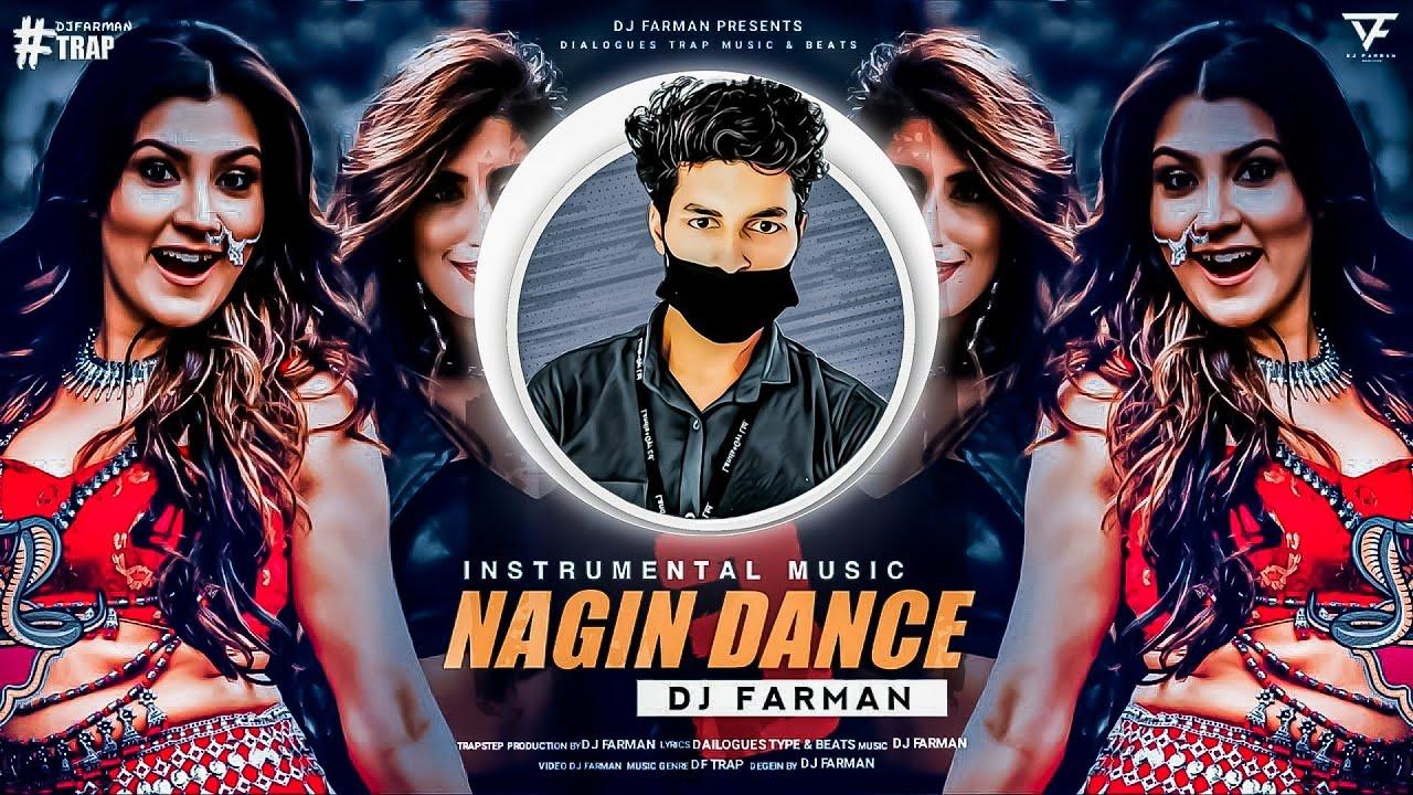 Download नागिन डांस 3 ~ Nagin Dance Music ~ DJ FARMAN | Nagin Dhun 2020