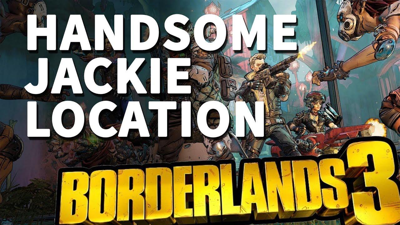 Handsome Jackie Location Borderlands 3
