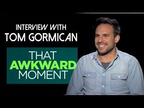 Director Tom Gormican Talks 'That Awkward Moment'