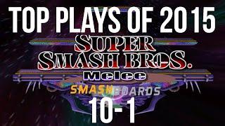 SSBM Top 10 Plays of 2015 - Part 3/3 Super Smash Bros Melee