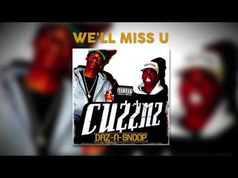Daz & Snoop - We'll Miss U