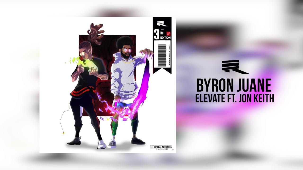 Byron Juane – Elevate Lyrics | Genius Lyrics