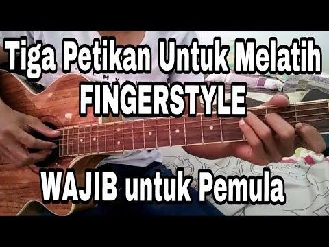 Belajar Petikan Fingerstyle Untuk Pemula (Belajar Gitar)