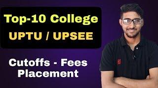Top 10 college  UPTU | UPSEE 2020 Top college | fees | Uptu 2020 counselling process