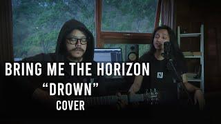 Bring Me The Horizon - Drown (Cover) x ILYSM