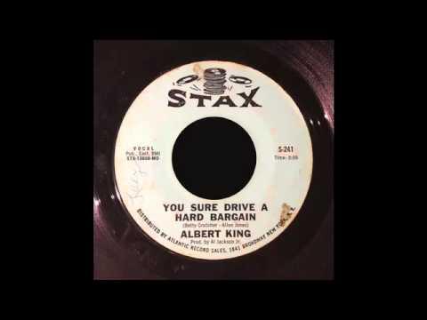 Albert King - You Sure Drive a Hard Bargain