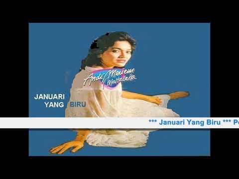 Andi Meriem Matalatta # Januari Yang Biru