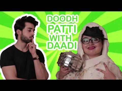Doodhpatti with Dadi ft Bilal Abbas Khan | Faiza Saleem
