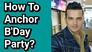 How to Anchor Birthday Party | How to Host Bday Party | B'day Party Best Games  | Party Ideas