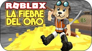 ROBLOX - I have the gold rush! - Gold Venture