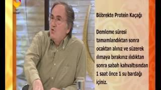Böbrekte Protein Kaçağı İçin Kür - DİYANET TV