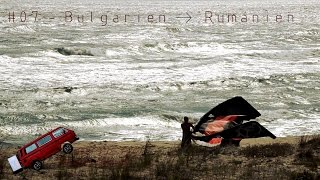 Europa #07 – Von Bulgarien nach Rumänien – Rila Nationalpark, Meer, Sand & Kite