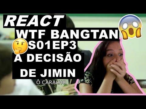 [ALTAS TEORIA ROLANDO] REACT |  WTF BANGTAN - S01EP3 - A decisão de Jimin