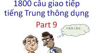 Tiếng Trung giao tiếp || 1800 câu giao tiếp tiếng Trung thông dụng - part 9 - Tiếng Trung 518