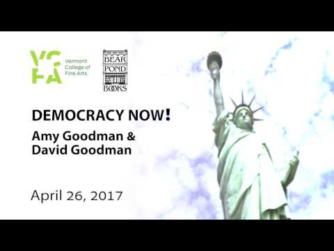 Democracy Now! Evening with Journalists Amy Goodman and David Goodman - April 26, 2017