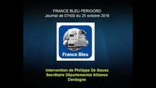 Intervention de Philippe de Sousa sur France Bleu Périgord du 25 octobre 2016