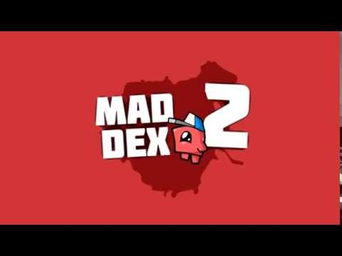 Mad Dex 2 Trailer