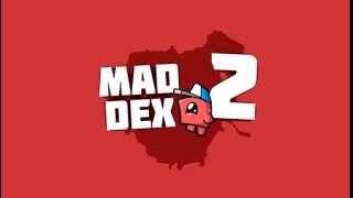 Mad Dex 2