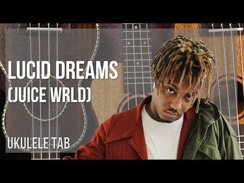 EASY Ukulele Tab: How to play Lucid Dreams by Juice Wrld