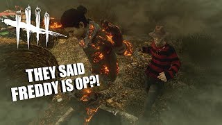 THEY SAID FREDDY IS OP?! | Dead By Daylight LEGACY SURVIVOR