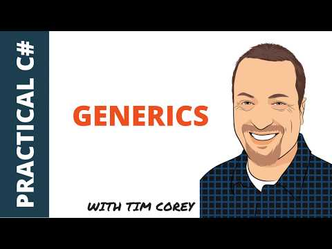 C# Generics - What they are, why they are useful, and how to create them