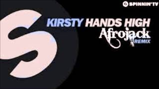Kirsty - Hands High (Afrojack Remix)