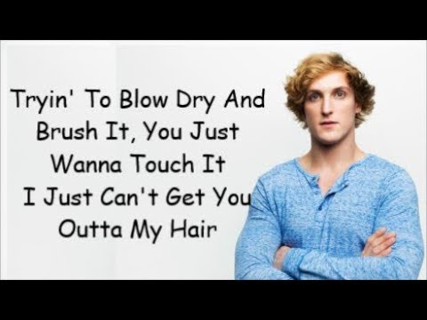 Logan Paul - Outta My Hair (Lyrics)