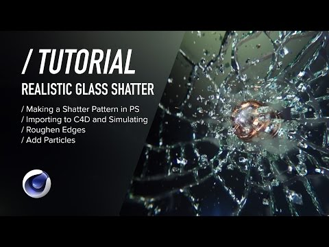 ( / ) C4D TUTORIAL - Realistic Glass Shatter