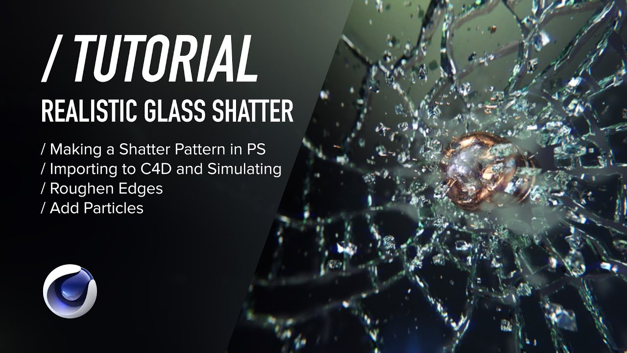 Animating cracking glass - INTRODUCTIONS - C4D Cafe