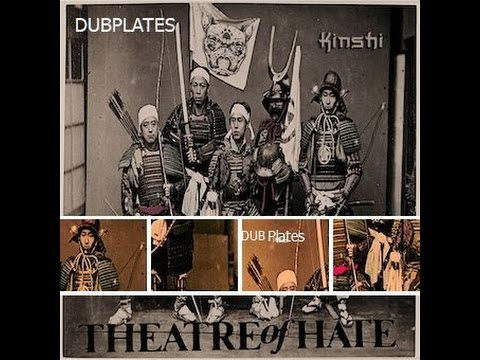 Theatre of Hate - Kinshi DUB