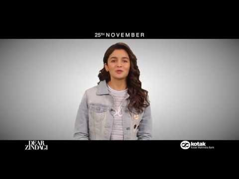 Dear Zindagi with Kotak Mobile App