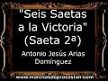 Seis Saetas a la Victoria (Saeta 2ª) - Antonio Jesús Arias Domínguez [CM]