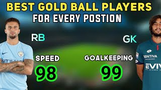 Best Gold Ball Players for Every Position | PES 2019 Mobile