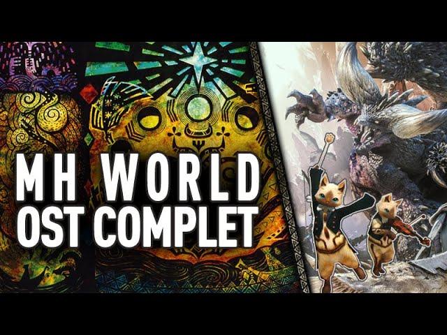 MH World - l'OST Complet (avec DLC + Orchestrale)
