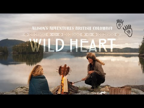 "Alison's Adventures British Columbia: ""Wild Heart"""