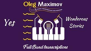 Yes - Wonderous Stories - arrangement transcription