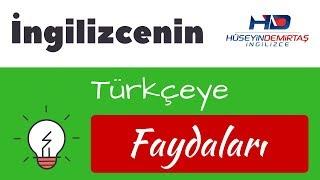İngilizcenin Türkçeye Faydaları - Cidden mi?