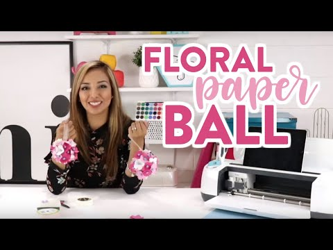 Easy Cricut Craft - Floral Paper Ball